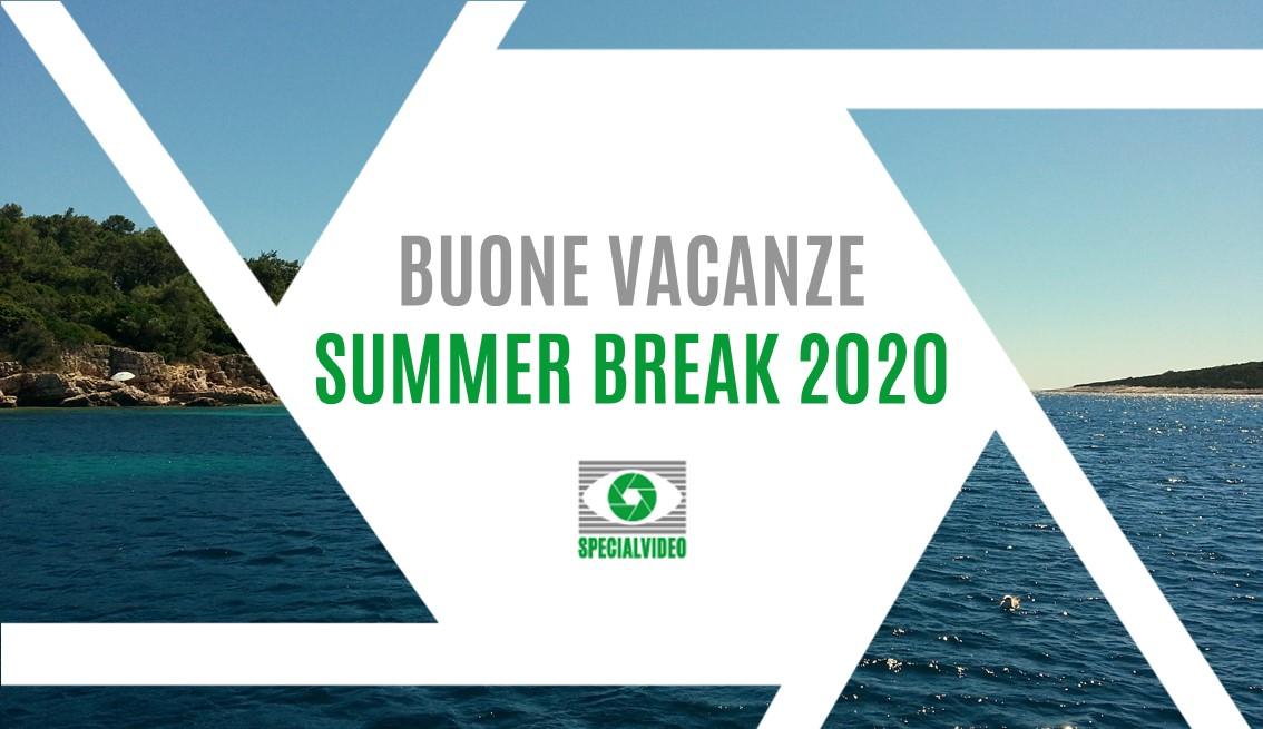 Buone vacanze Agosto 2020 da Specialvideo